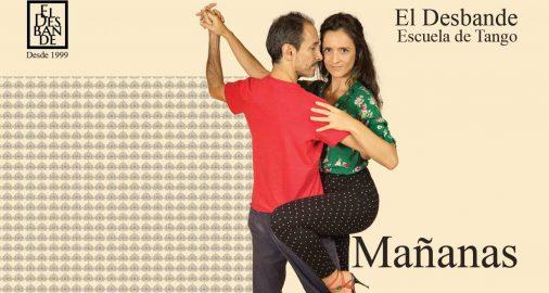 Mañanas/ Tango Desbande