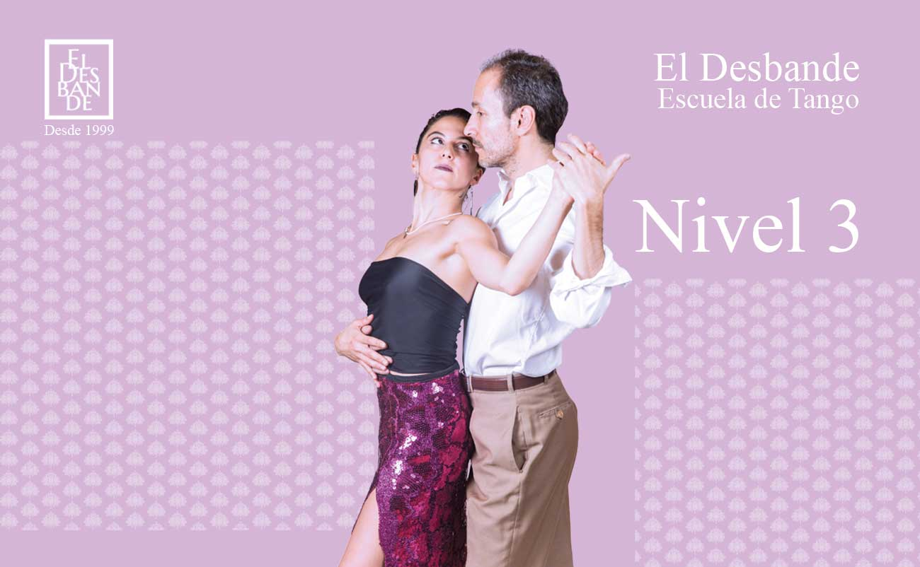 Nivel 3 - Tango Desbande