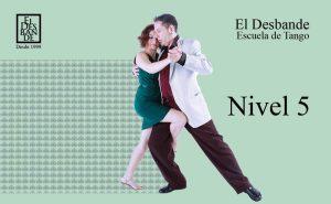 Nivel 5 - Tango Desbande